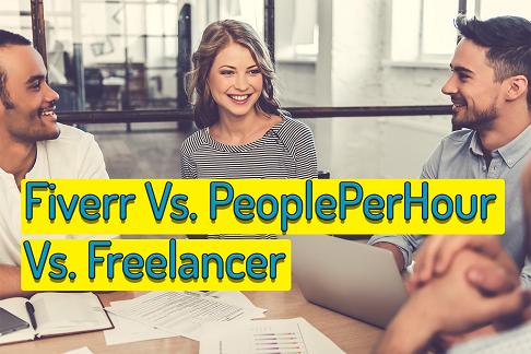 Fiverr Vs. PeoplePerHour Vs. Freelancer