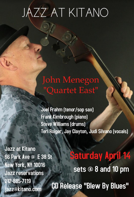 John Menegon & Quartet East Kitano Jazz NYC