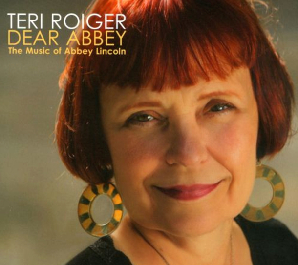 Teri Roiger Celebrates Abbey Lincoln  Birdland Theater NYC
