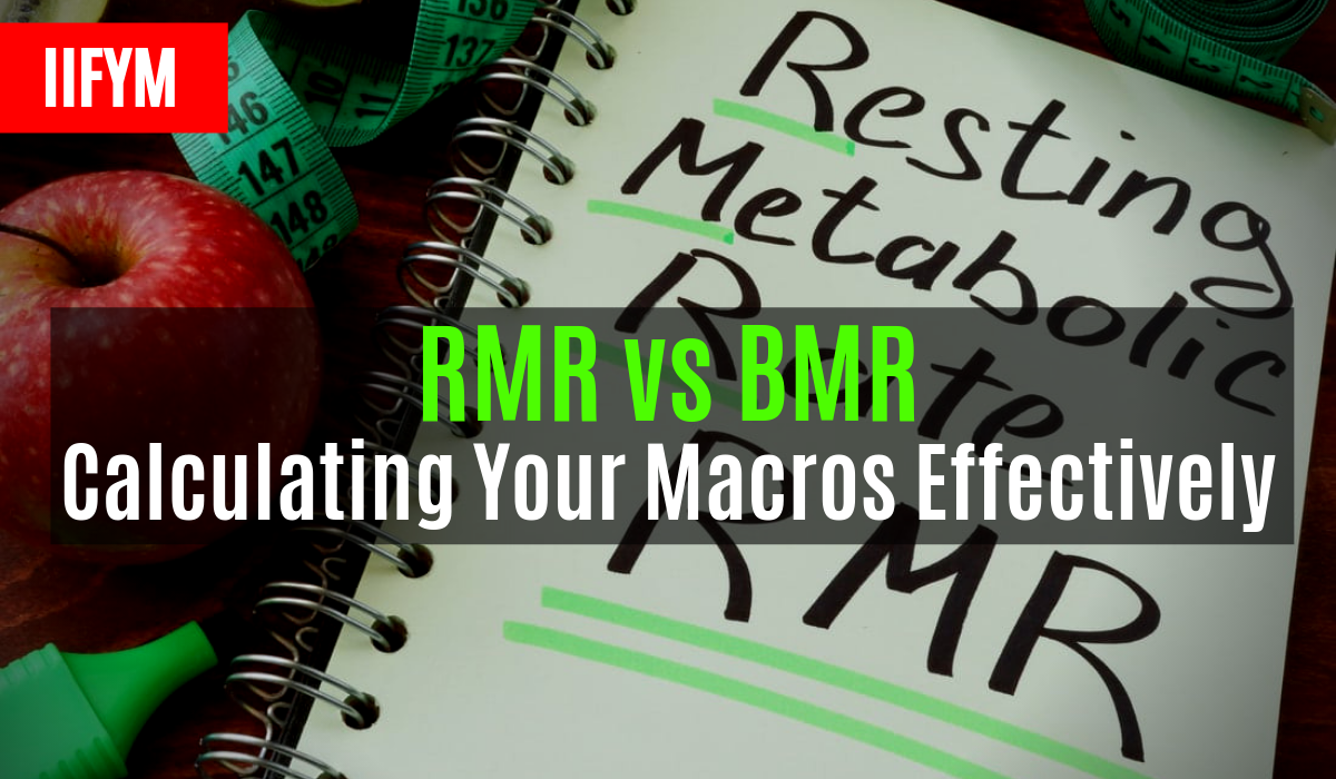 rmr vs bmr calculating your macros effectively