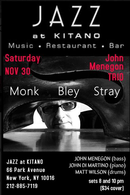 John Menegon's Jazz Trio Kitano NYC  11.30.1019