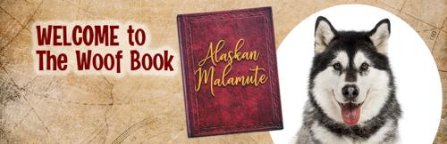 The Woof Book National Alaskan Malamute Day