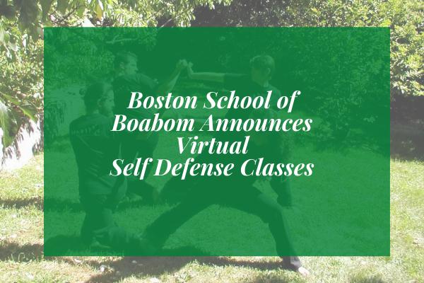 Boston School of Boabom Announces Virtual Self Defense Classes